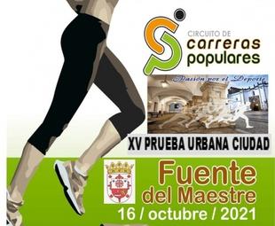 Unos 500 corredores participarán este sábado en la XV Prueba Urbana `Ciudad de Fuente del Maestre´