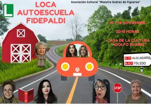 LA Asociación Cultural Maestre Suárez de Figueroa representa la obra `Loca Autoescuela Fidepaldi´ en Fuente del Maestre