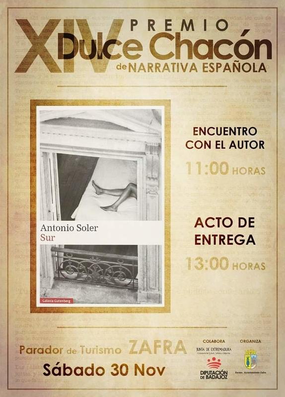 El escritor Antonio Soler recogerá el sábado 30 el XIV Premio Dulce Chacón de Narrativa Española por 'Sur'