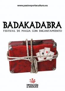 Los Santos, Medina y Valverde acogerán una nueva edición de BADAKADABRA