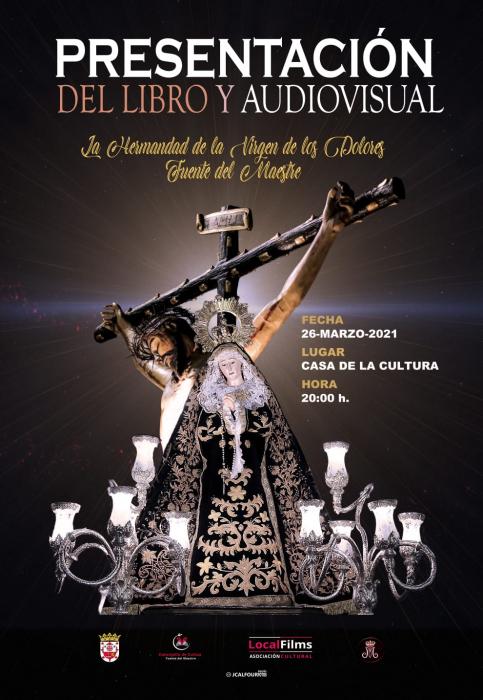 Este viernes se presenta el libro `La Hermandad de la Virgen de los Dolores de Fuente del Maestre´