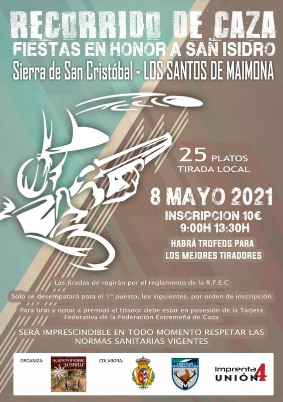 La Sociedad de Cazadores La Estrella de Los Santos de Maimona celebrará por San Isidro un recorrido de caza con tiro al plato y una carrera de galgos