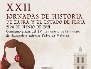 El humanista zafrense Pedro de Valencia centra las XXII Jornadas de Historia de Zafra y el Estado de Feria