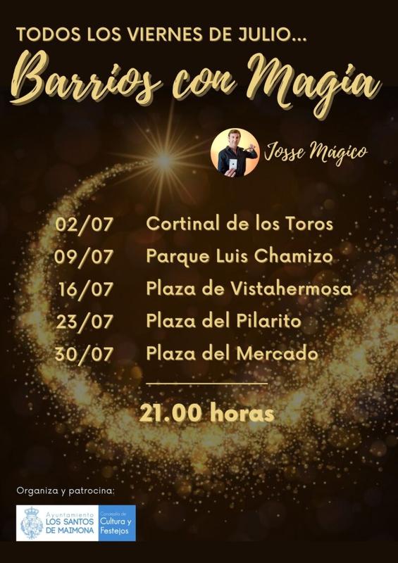 `Barrios con magia´ para los viernes de julio en Los Santos de Maimona