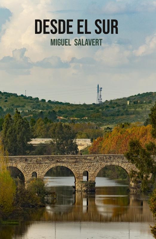 Este jueves se presenta en Zafra la novela Desde el sur, de Miguel Manzanera, ambientada en Extremadura