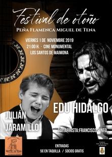 Los cantaores Edu Hidalgo y Julián Jaramillo actuarán en el Festival de Otoño de Los Santos de Maimona