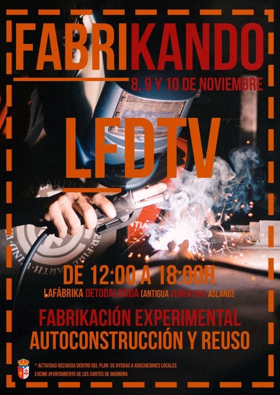 LFDTV organiza FABRIKANDO este fin de semana en Los Santos de Maimona